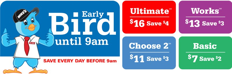 Mike's Carwash Early Bird Prices
